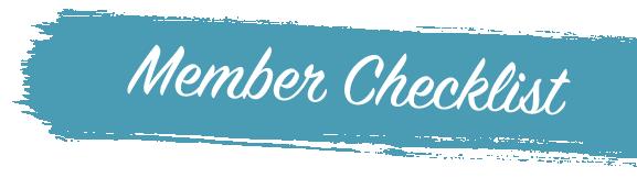 Member Checklist