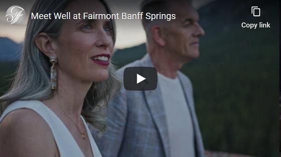 Meet Well at Fairmont Banff Springs